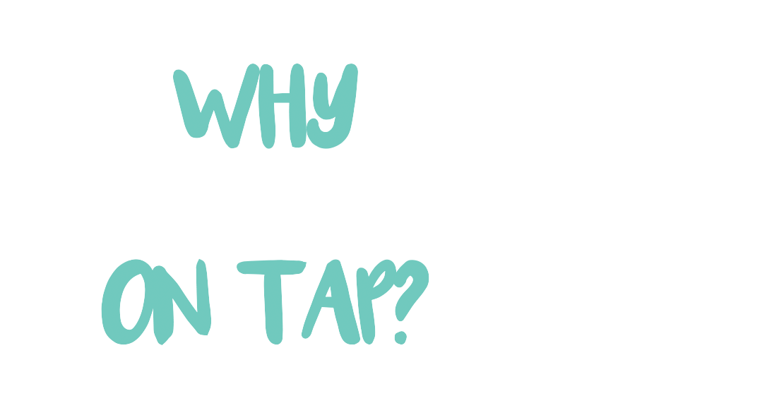 Why Wine On Tap